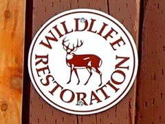 Wildlife Restoration Sign