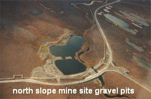 north slope mine site gravel pits