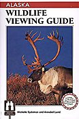 Alaska Wildlife Viewing Guide Cover